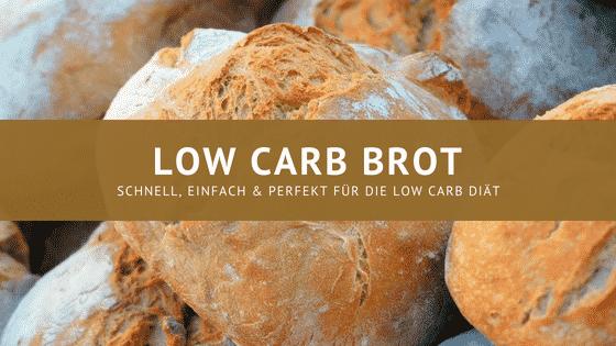 Low carb Brot – Schnell und einfach zubereitet