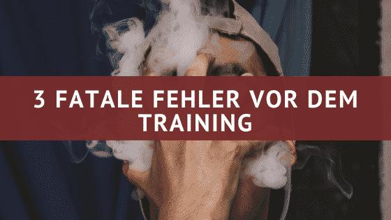 3 fatale Fehler vor dem Training