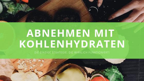 Abnehmen mit Kohlenhydraten – Vergleich verschiedener Kohlenhydratquellen