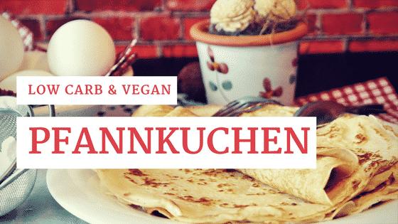 Pfannkuchen ohne Eier (vegan, low carb)