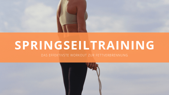 Das Springseiltraining- ein effektives Workout