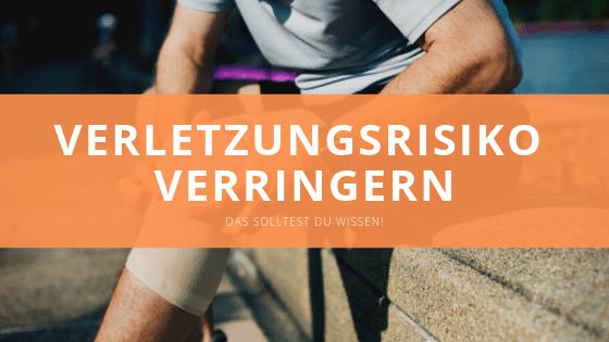 Verletzungsrisiko beim Training verringern