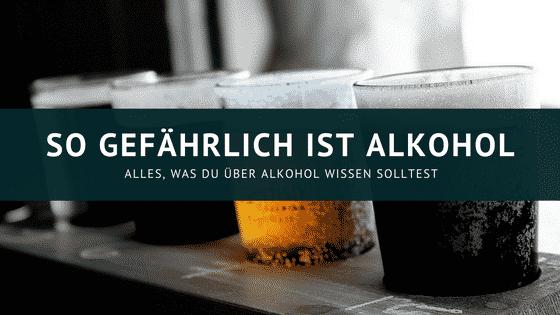 Alkohol – Weist du was abgeht ?
