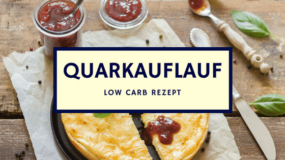 Rezept: Low carb Quarkauflauf