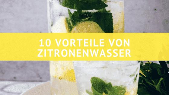 10 atemberaubende Vorteile von Zitronen-Wasser