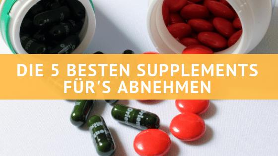 Die 5 besten Nahrungsergänzungsmittel zum Abnehmen