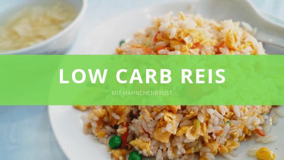Low carb Reis mit Hähnchenbrust