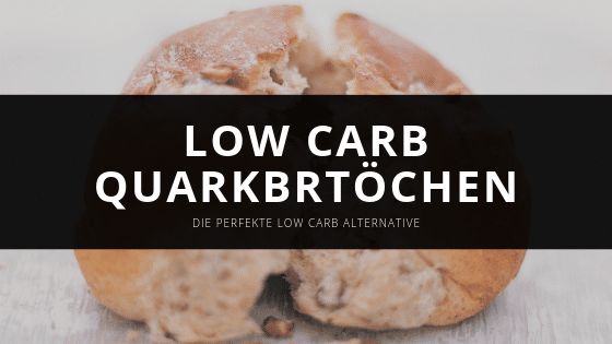 Low carb Quarkbrötchen – Die ideale low carb Alternative
