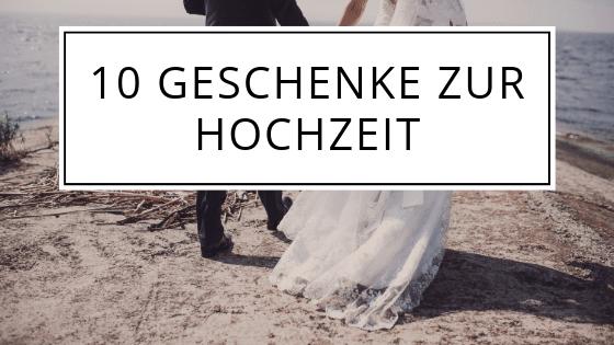 10 Geschenke zur Hochzeit mit denen du garantiert richtig liegst.