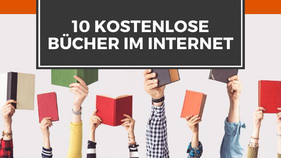 10 kostenlose Bücher  – Die du sofort anfordern kannst