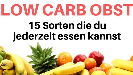Low Carb Obst – Das kannst du ohne Bedenken essen
