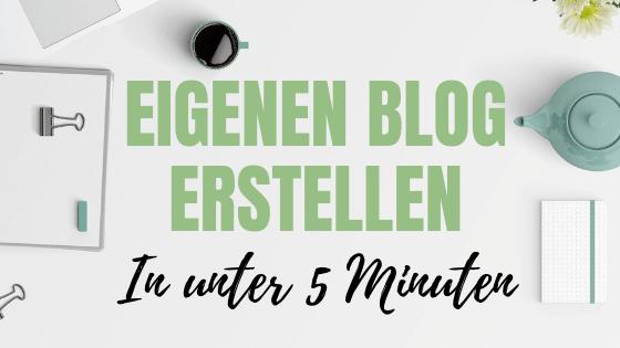 Blog erstellen – In unter 5 Minuten!