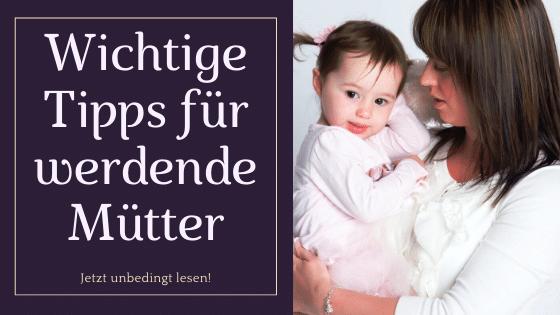 5 wichtige Tipps für werdende Mütter