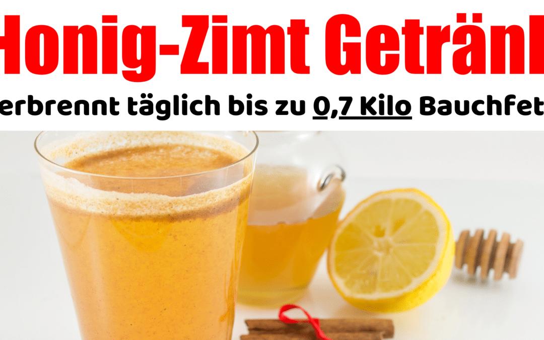 Honig-Zimt Getränk das täglich bis zu 0,7 Kilo verbrennt