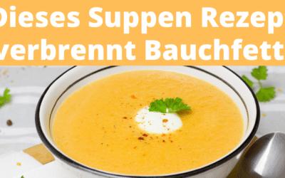 Dieses Suppen Rezept verbrennt Bauchfett